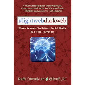 Cover of Lightweb Darkweb by Raffi Cavoukian