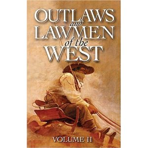 Book cover of Outlaws and Lawmen of the West Volume II