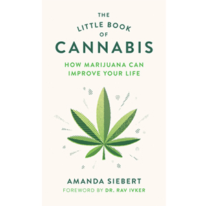 Book cover of The Little Book of Cannabis by Amanda Siebert