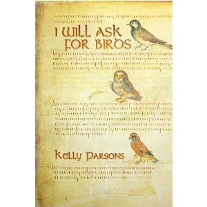 Book cover of I Will Ask for Birds by Kelly Parsons