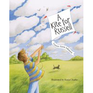 Book cover of A Kite for Russell by Laurie-Anne Johnson