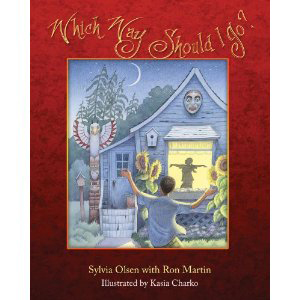 Book cover of Which Way Should I Go? by Sylvia Olsen with Ron Martin