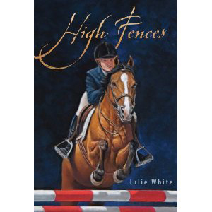 Book cover of High Fences by Julie White