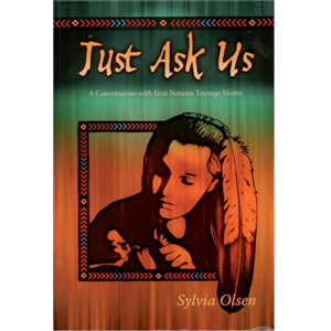 Book cover of Just Ask Us by Sylvia Olsen