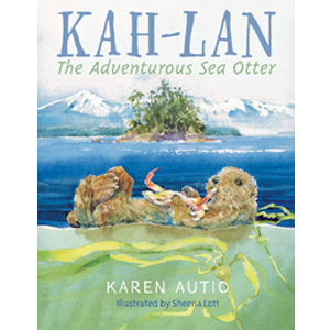 Book cover of Kah-Lan the Adventurous Sea Otter by Karen Autio