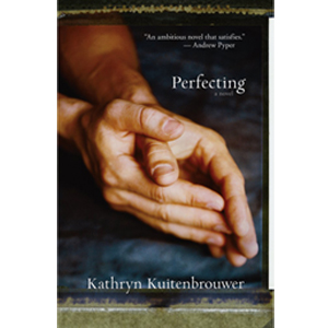 Book cover of Perfecting by Kathryn Kuitenbrouwer