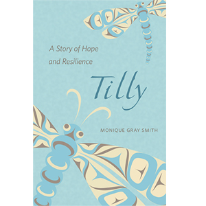 Book cover of Tilly by Monique Gray Smith