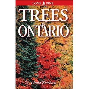 Book cover of Trees of Ontario by Linda Kershaw