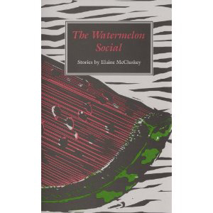 Book cover of The Watermelon Social by Elaine McCluskey