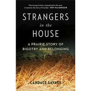 Book cover of Strangers in the House by Candace Savage