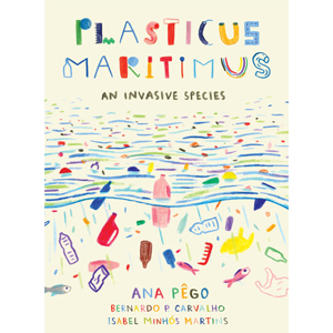 Book cover of Plastics Maritimus by Ana Pego